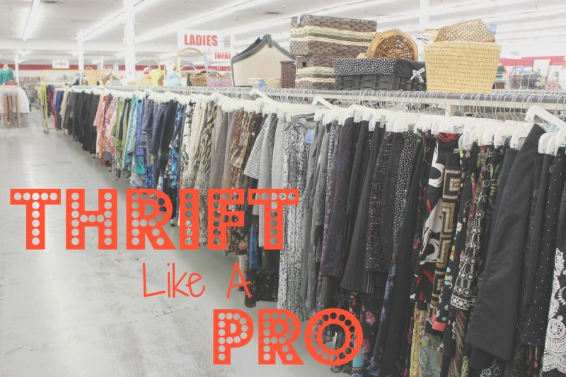 Tips to Thrift Like a Pro